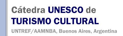 CATEDRA UNESCO DE TURISMO CULTURAL